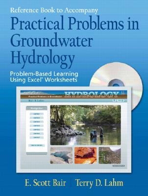 Practical Problems In Groundwater Hydrology By Bair, E. Scott/ Lahm, Terry D.