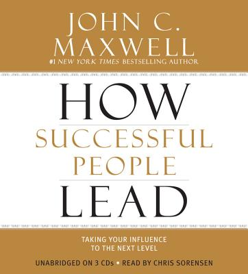 [CD] How Successful People Lead By Maxwell, John C.